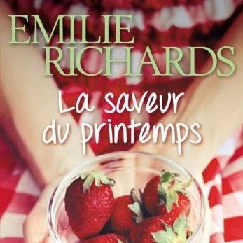La saveur du printemps de Emilie Richards