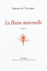 """""""La Haine maternelle"""" de Simone de Tervagne"""