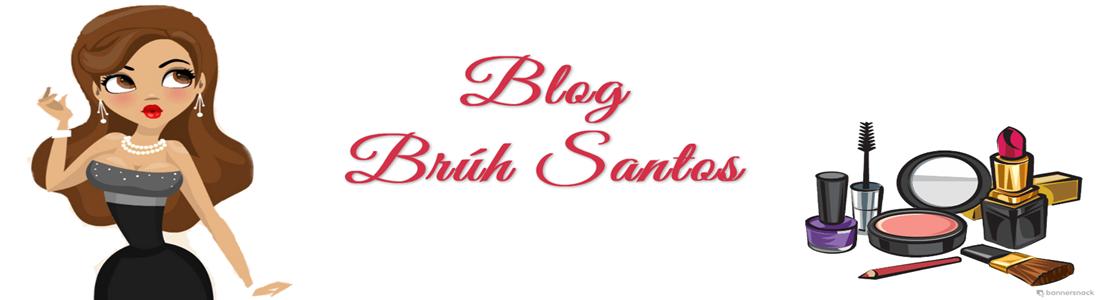 Blog Brú Santos