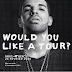 Would You Like Tour ? X Drake X The Weeknd