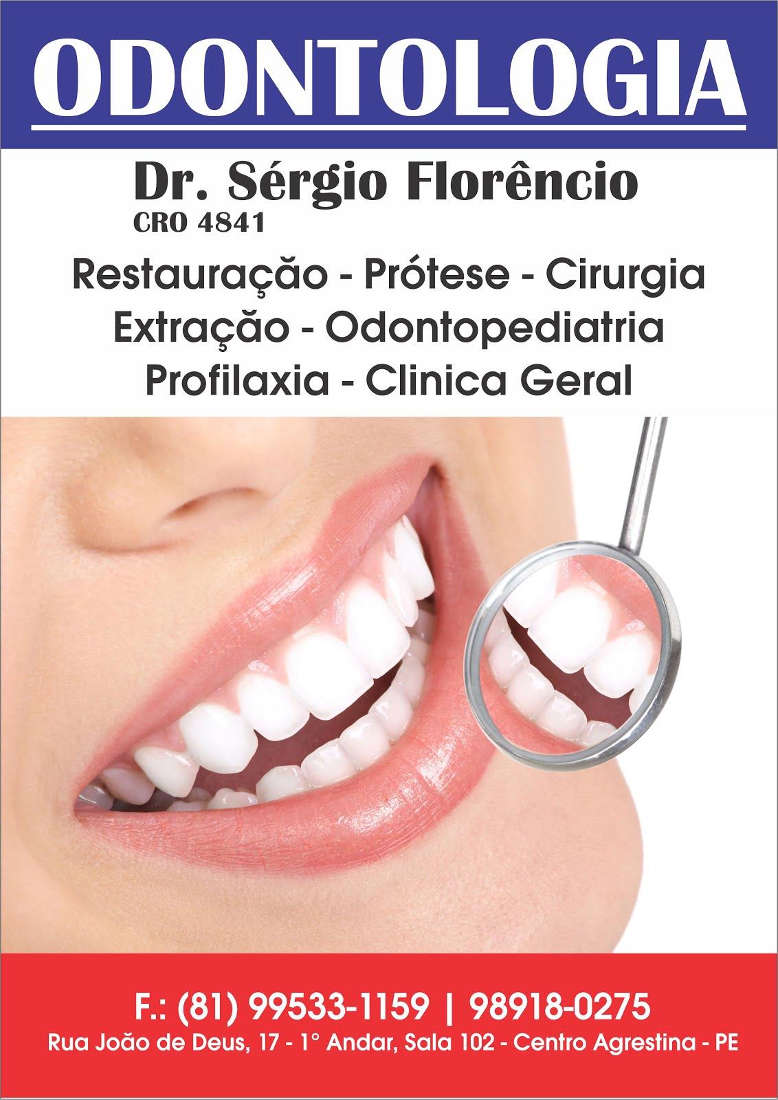 ODONTOLOGIA DOUTOR SÉRGIO FLORÊNCIO