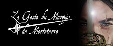 Blog collection : La Geste du Marquis de Morteterre