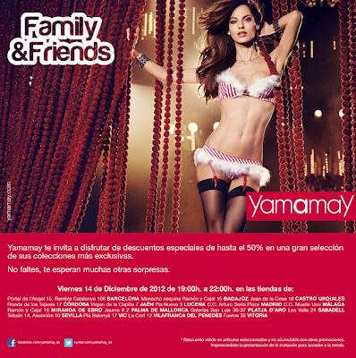 Family & Friends en Yamamay  14 de Diciembre 2012