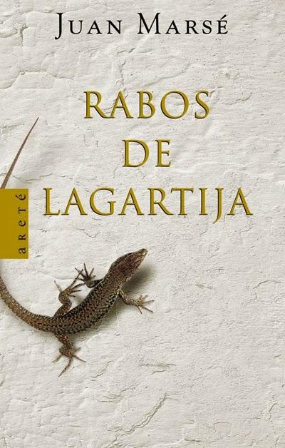 Rabos de lagartija Juan Marsé