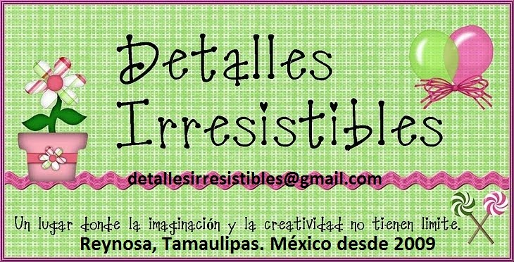 DETALLES IRRESISTIBLES