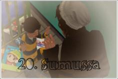 20:Sumussa