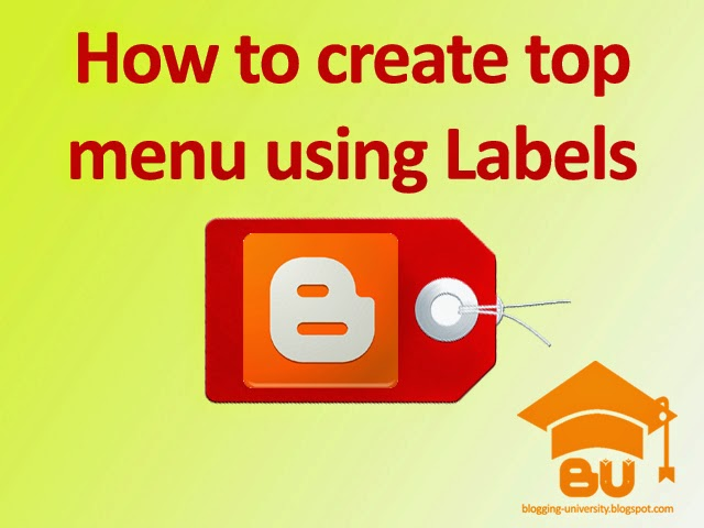 how to create top menu using labels in blogger
