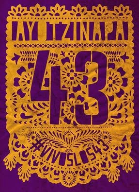 #VivosLos43 #Ayotzinapa #FueElEstado