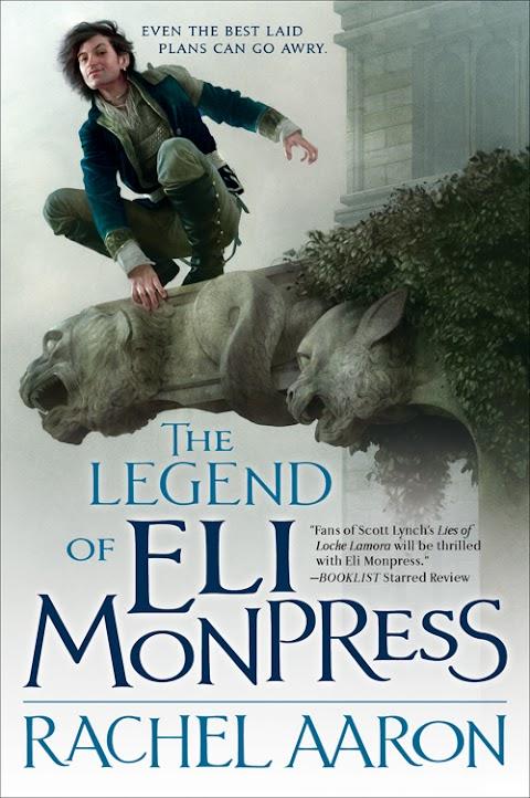 The Legend of Eli Monpress (cover) - Rachel Aaron