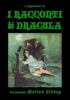 "I capolavori de ""I racconti di  Dracula"" Vol. II: Morton Sidney, 2011"