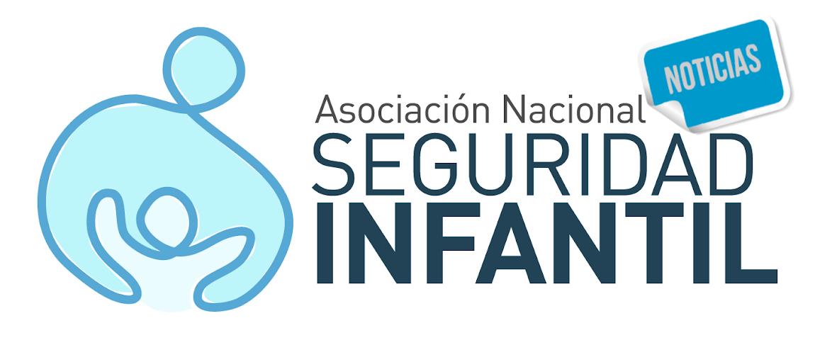 Noticias Asociación Nacional de Seguridad Infantil