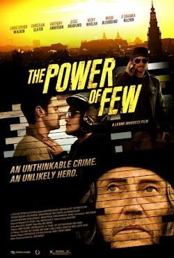 Ít Nhưng Chất - The Power Of Few (2013) Poster
