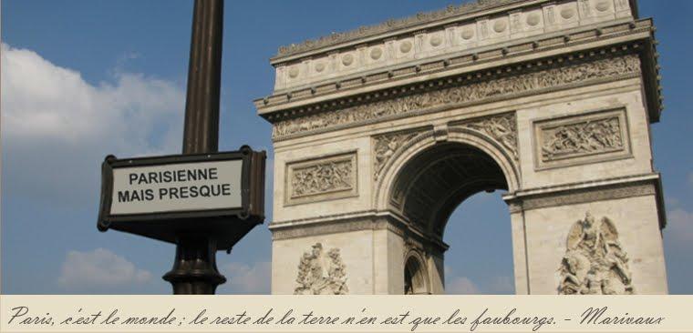 Parisienne Mais Presque