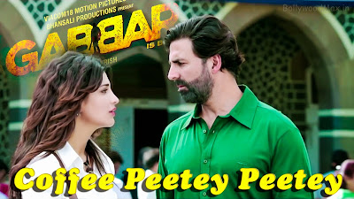 Coffee Peetey Peetey Lyrics - Gabbar is Back