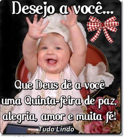 Desejo A Você Que Deus Dê A Você Uma Quinta Feira De Paz Alegria