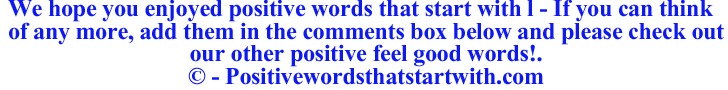 Image of Positive words that start with l - positivewordsthatstartwith.com