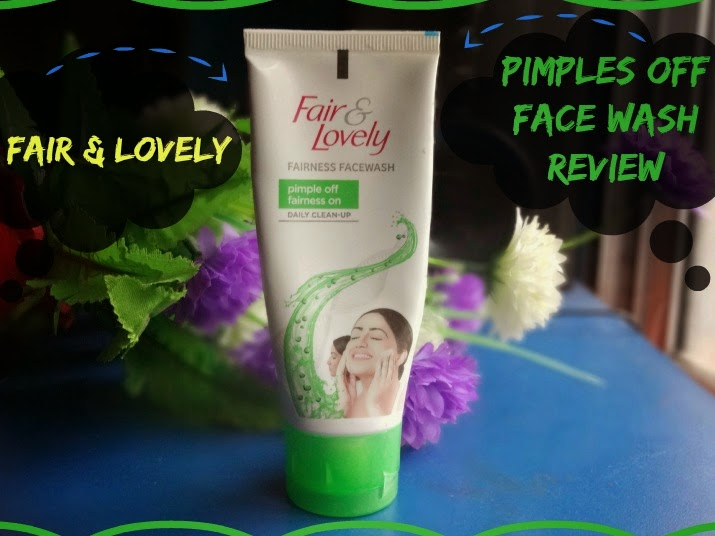 Fair and Lovely Pimple Off Fairness On Face Wash Review