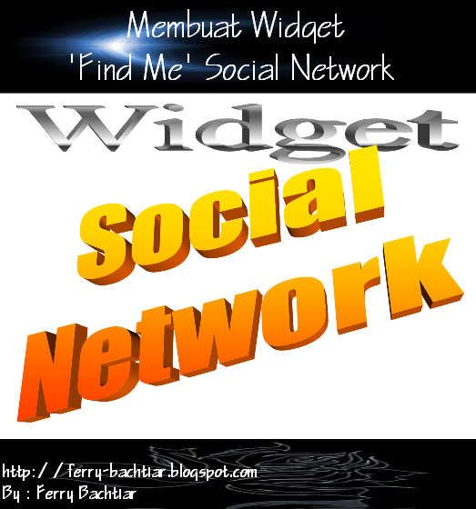 cara membuat widget find me-social network