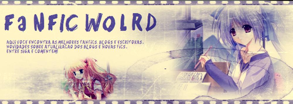 fanfic wolrd