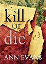 Have you read my crime thriller Kill or Die?