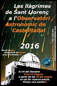 """13 d'AGOST 2016 """"Les Llàgrimes de  Sant Llorenç"""""""
