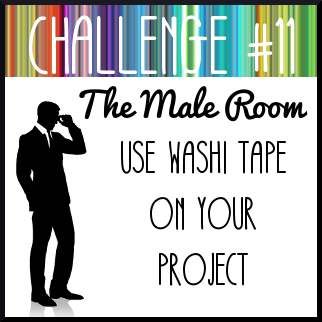 http://themaleroomchallengeblog.blogspot.com/2015/05/challenge-11-washi-tape.html