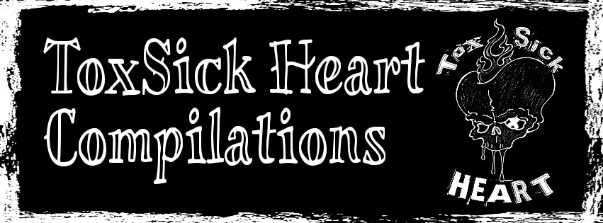 ToxSick Heart Compilations