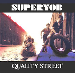 Superyob-Quality street