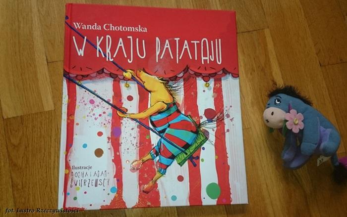 """W kraju Patataju"" Wanda Chotomska"
