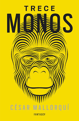 LIBRO - Trece monos  César Mallorquí (Fantascy - 10 septiembre 2015)  RELATOS CIENCIA FICCION | Edición papel & ebook kindle  Comprar en Amazon España