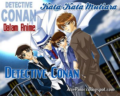 Kutipan Kata Mutiara Di Anime Detective Conan Part 1 Arie