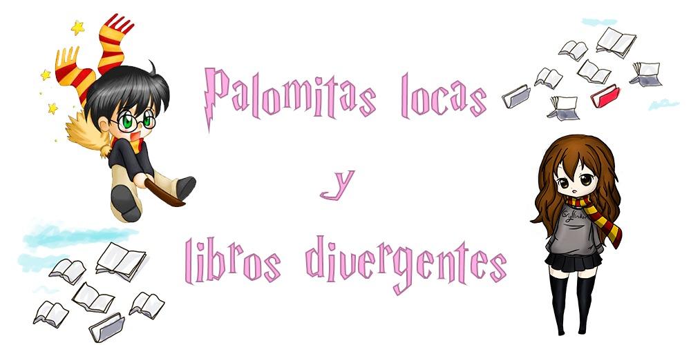 Palomitas locas y libros divergentes