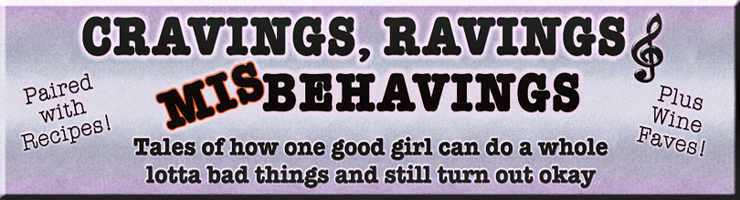 Cravings, Ravings & Misbehavings!