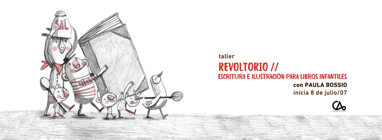 REVOLTORIO // 8 de julio