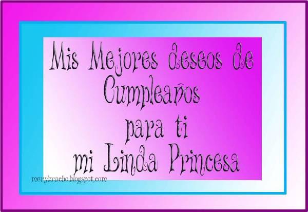 Deseos de cumpleaños para mi linda Princesa | Entre Poemas y Vivencias