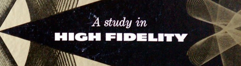 A Study in High Fidelity