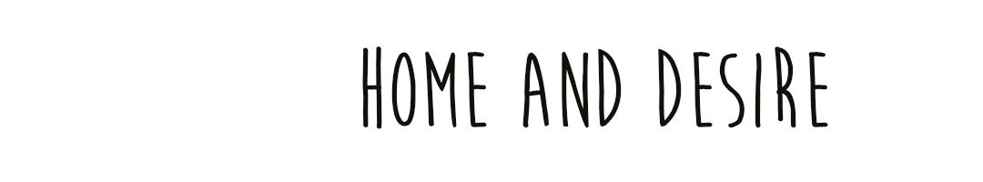 home & desire