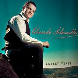 Download CD Eduardo Schenatto   Sobrevivente