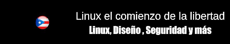 Linux el comienzo de la libertad