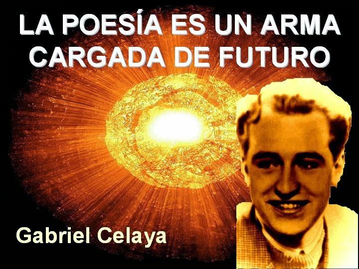gabriel celaya, poesía es un arma cargada de futuro