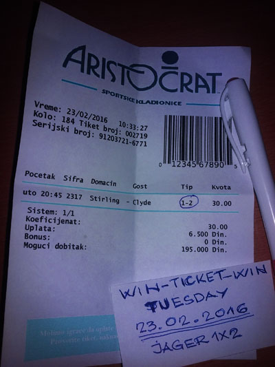 WIN TICKET FROM YESTERDAY 23.02.2016 TUESDAY