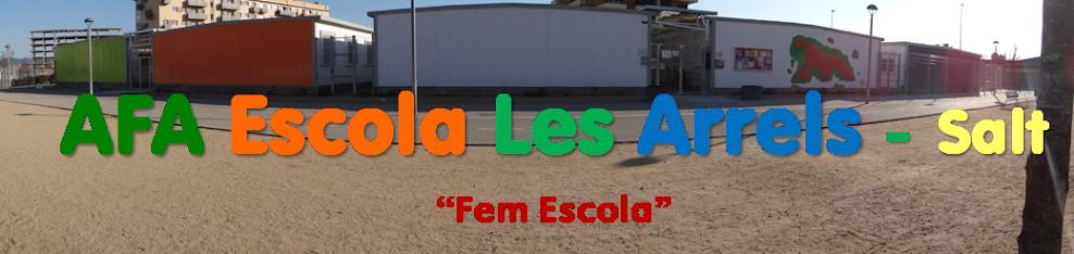 AFA Escola Les Arrels - Salt