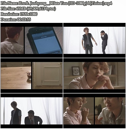 Download MV Eru ft. Jun Hyung (BEAST) - I Hate You (HD 1080p)