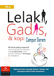 Lelaki, Gadis, dan Kopi Campur Garam
