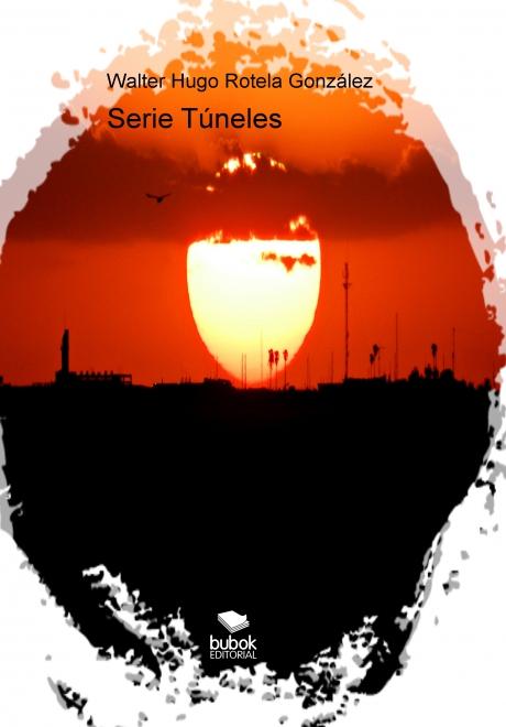 Serie Túneles