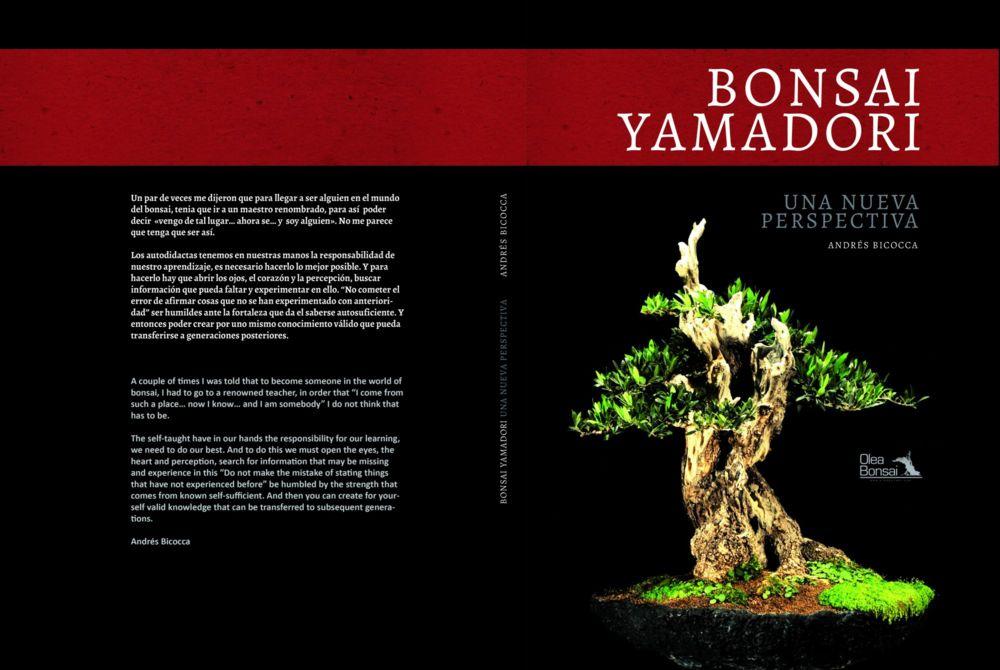Todo bonsai andr s bicocca lanza su libro bonsai yamadori - Libros de bonsais ...