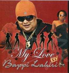 Free Direct Download Links To Download My Love- Bappi Lahiri Indipop MP3 Songs