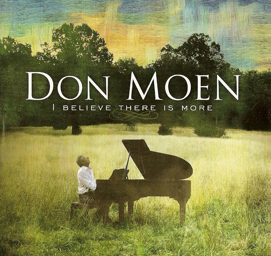 Don Moen I Believe There Is More Lyrics Online Music