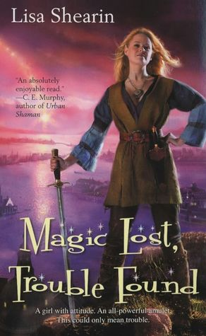 Lisa Shearin - Magic Lost, Trouble Found