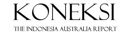 KONEKSI: The Indonesia Australia Report
